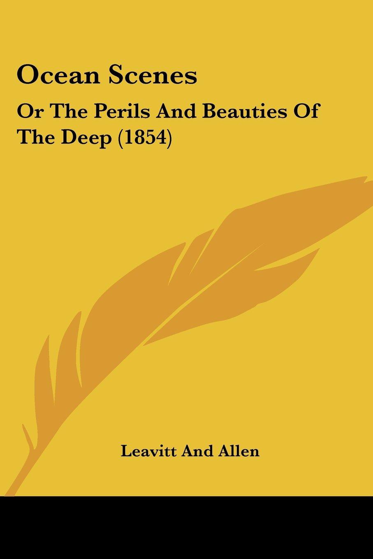 Ocean Scenes: Or The Perils And Beauties Of The Deep (1854) ebook