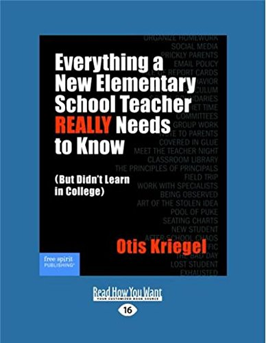 Everything a New Elementary School Teacher REALLY Needs to Know: (But Didn't Learn in College) pdf epub