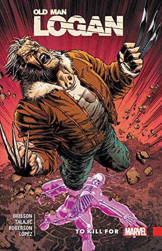 Wolverine: Old Man Logan Vol. 8: To Kill For (Wolverine: Old Man Logan (2015))