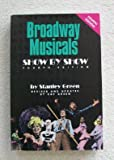 Broadway Musicals Show by Show, Stanley Green, 0793530830