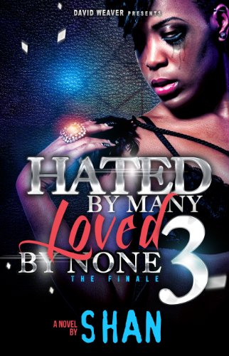 Hated by Many, Loved by None 3