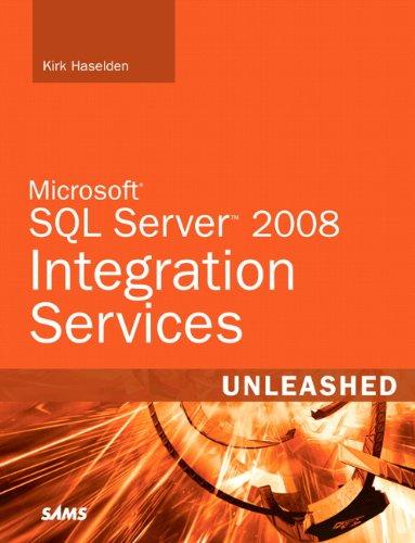 Microsoft SQL Server 2008 Integration Services Unleashed Kindle Editon