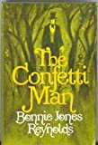 Front cover for the book The Confetti Man by Bonnie Jones Reynolds