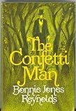 The Confetti Man, Bonnie Jones Reynolds, 0812817400