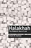 Halakhah: The Rabbinic Idea of Law (Library of Jewish Ideas)