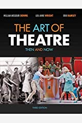 The Art of Theatre: Then and Now Paperback