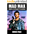Mad Max: Movies of Apocalyptic Mayhem