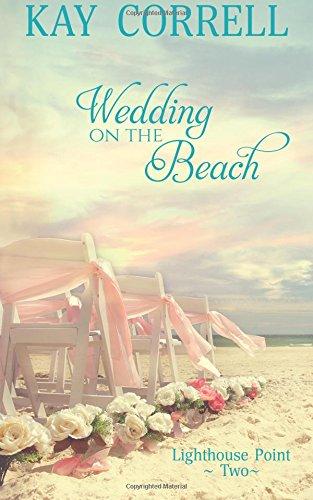 Books : Wedding on the Beach (Lighthouse Point) (Volume 2)