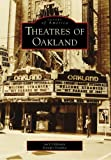 Front cover for the book Theatres of Oakland by Jack Tillmany