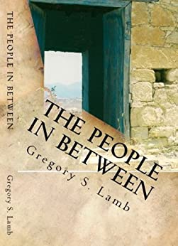 The People In Between:  A Cyprus Odyssey by [Lamb, Gregory S.]