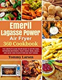 EMERIL LAGASSE POWER AIR FRYER 360 Cookbook: The