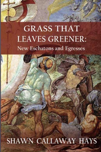 Grass That Leaves Greener: New Eschatons and ()