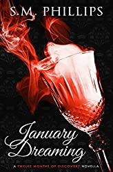 January Dreaming: A 'Twelve Months of Discovery' Novella