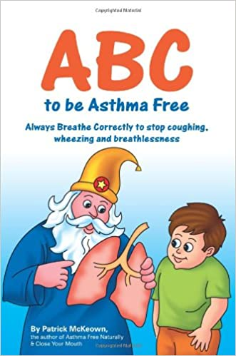 'EXCLUSIVE' ABC To Be Asthma Free. Buteyko Clinic Self Help Book For Children. United incluye Febrero stations nuevo Attached Gawad spring
