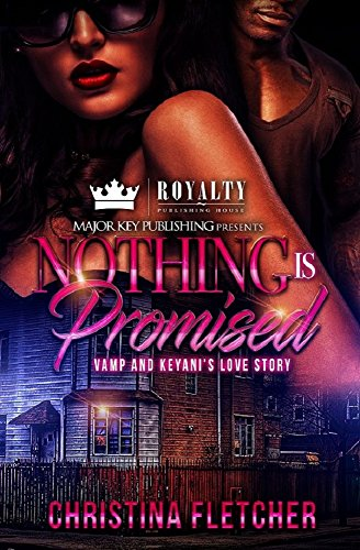 Search : Nothing Is Promised: Vamp and Keyani's Love Story