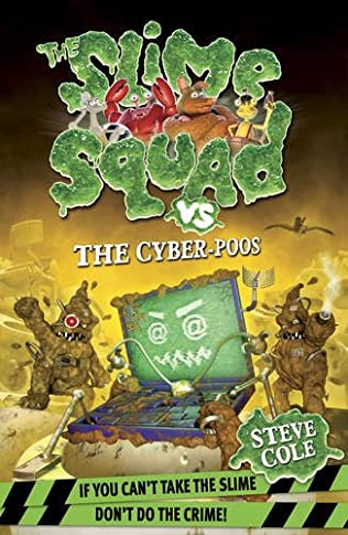 book cover of Slime Squad Vs the Cyber Poos