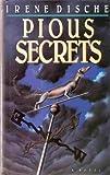 Pious Secrets, Irene Dische, 0670834920
