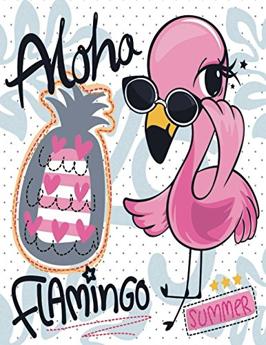 Aloha Flamingo: Quote Cover Kids Large Ruled Notebook