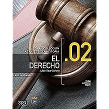 El Derecho.: Libro de Bolsillo El Derecho A través de la Historia. (Spanish Edition)