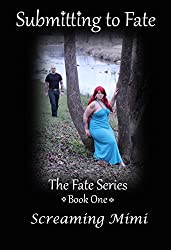 Submitting to Fate (The Fate Series Book 1)