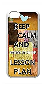 BlackKey keep calm and pretend it's on the lesson plan Snap-on Hard Back Case Cover Shell for iphone 5C -399