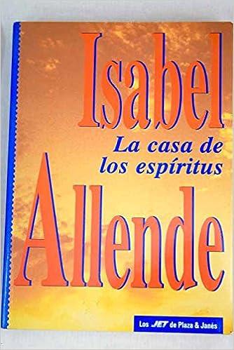 La casa de los espíritus: Isabel Allende: 9788401620171: Amazon.com: Books