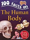 The Human Body (100 Facts)