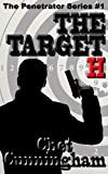 The Target H (The Penetrator Book 1)
