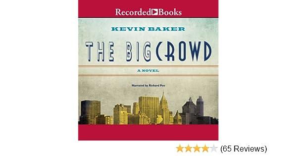 the big crowd baker kevin