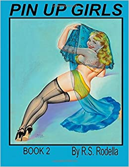 Pin-Up Girls Coffee Table Book 2 (Volume 2)