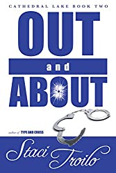 Out and About (Cathedral Lake Book 2)