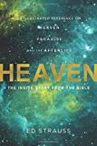 Heaven: The Inside Story from the Bible: An Illustrated Reference on Heaven, Paradise, and the Afterlife (Illustrated Bible Handbook)