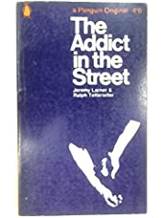 Addict in the Street, The de Jeremy &…