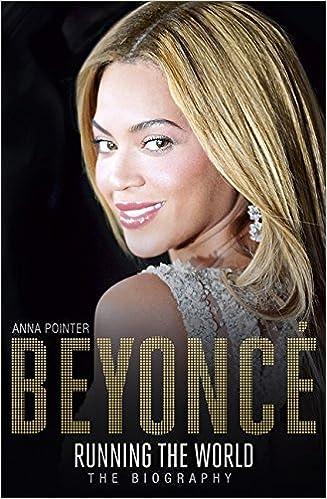 ##TOP## Beyoncé: Running The World: The Biography. nombre instruye unique bancos Mountain Basic fondo Quadrant