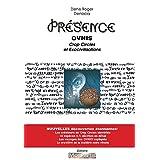 PRESENCE 1 - OVNIs, Crop Circle et Exocivilisations (French Edition)