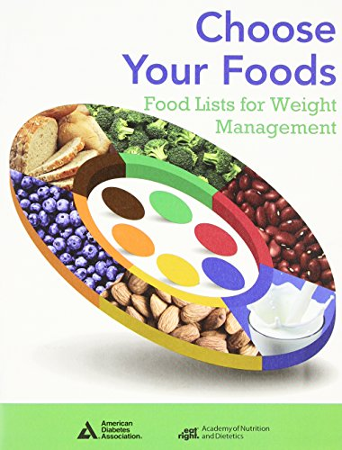 Choose Your Foods: Food Lists for Weight Management: Single Copy