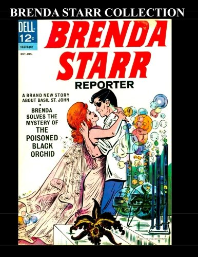 Brenda Starr Collection: 9 Issues: (#1, #3, #6, #9, #10, #13 reporter, #13, #14, #15) pdf epub