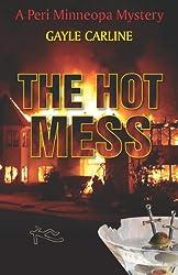 The Hot Mess (Peri Minneopa Mysteries Book 3)