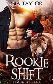 Rookie Shift (Bears in Blue Book 1)