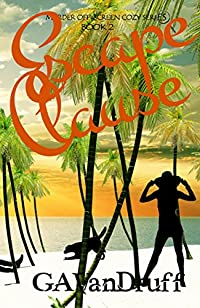 Escape Clause by GA VanDruff ebook deal