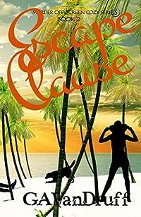 Escape Clause by GA VanDruff ebook deal