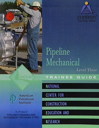 (Pipeline Mechanical Level 3 Trainee Guide, Perfect Bound)