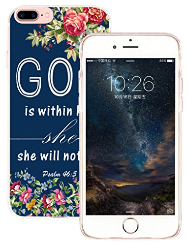 Case for Phone 7 Plus & MUQR Flexible Gel Silicone Slim Drop Proof Protection Cover Compatible with iPhone 7 & 8 Plus & Christian Bible Sayings God is Within Her She Will Not Fall Psalm:46:5 -