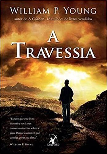 A travessia – william p. Young pdf free download.