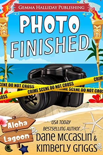 Photo Finished (Aloha Lagoon Mysteries Book 14) by [McCaslin, Dane , Griggs, Kimberly]