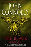 Front cover for the book The Black Angel by John Connolly
