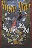 Nose Dive, Karin Gustafson, 0981992331