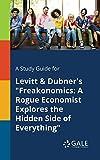 img - for A Study Guide for Levitt & Dubner's