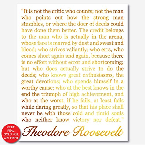 The Man In The Arena - Theodore Roosevelt Quote - Gold Foil Art Print- Inspirational Quote Modern Wall Art - 8 inches x 10 inches