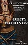 Dirty Machines BUNDLE: Naughty Stories about